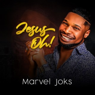 Jesus Oh! - Boomplay