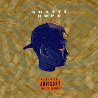 Shanti Dope - Boomplay
