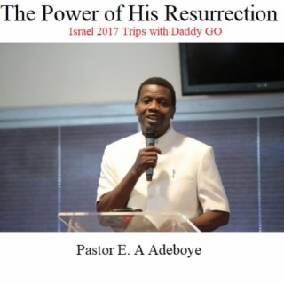 The Power Of His Resurrection - Boomplay