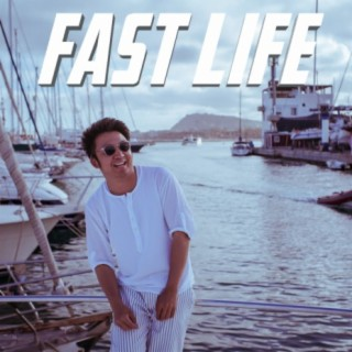 Fast Life - Boomplay