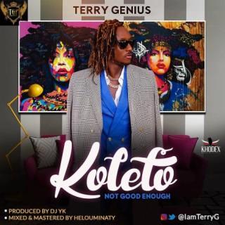 Koleto (Not Good Enough) - Boomplay