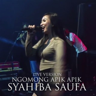 Ngomong Apik Apik (Live Version) - Boomplay