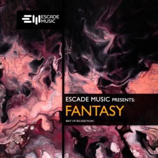 Escade Music - Fantasy - Boomplay
