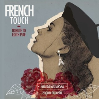 French Touch - Tribute to Edith Piaf - Boomplay