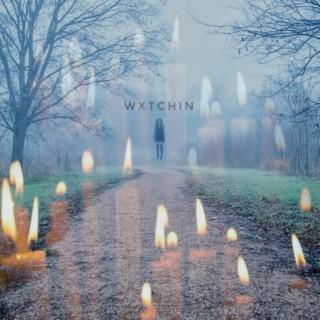Wxtchin - Boomplay