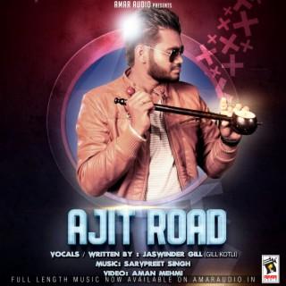 Ajit Road - Boomplay