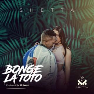 Bonge La Toto - Boomplay