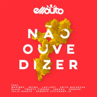 Nao Ouve Dizer-Boomplay Music