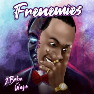 Frenemies - Boomplay