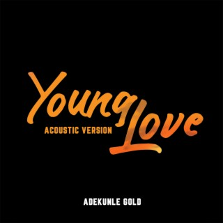 Young Love (Acoustic Version) - Boomplay