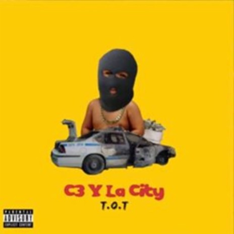 C3 Y La City-Boomplay Music