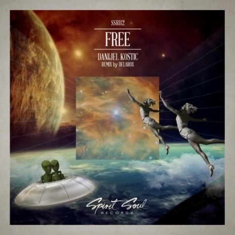 Free (Delarox Remix)-Boomplay Music