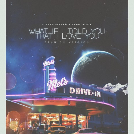 What If I Told You That I Love You (Spanish Version) ft. Yamil Blaze-Boomplay Music