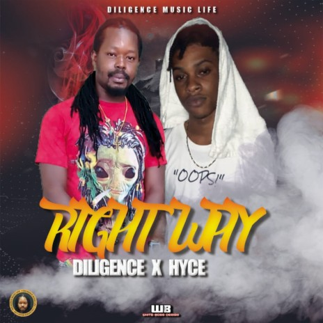 Right Way ft. Hyce-Boomplay Music