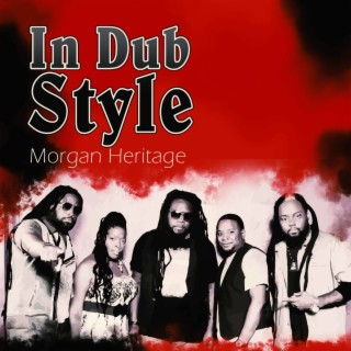 Morgan Heritage In Dub - Boomplay