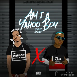 Am I a Yahoo Boy - Boomplay