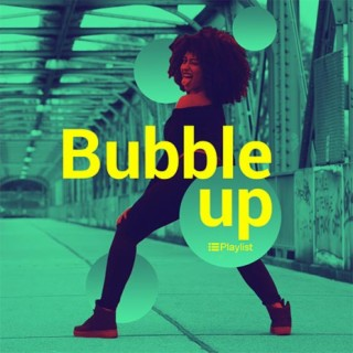 Bubble Up-Boomplay Music