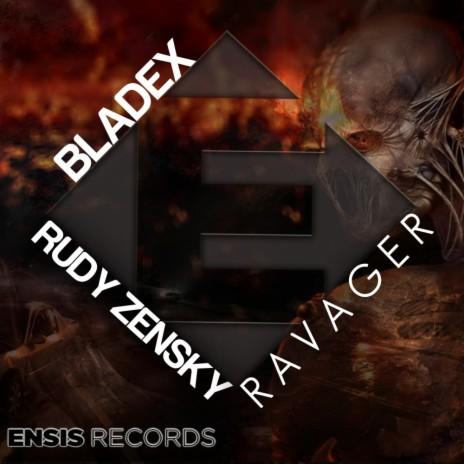 Ravager (Original Mix) ft. Bladex-Boomplay Music