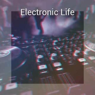Electronic Life - Boomplay