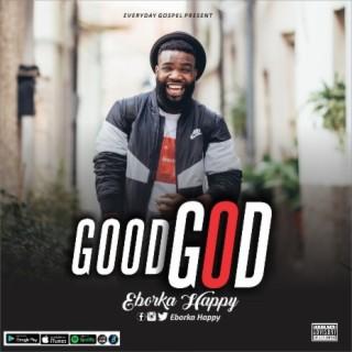 GOOD GOD - Boomplay