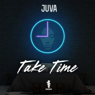 Take Time - Boomplay