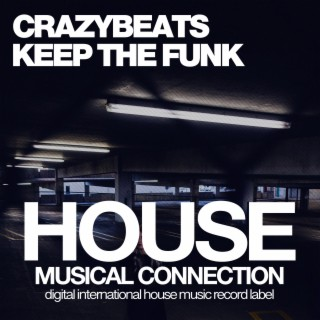 Keep the Funk - Boomplay