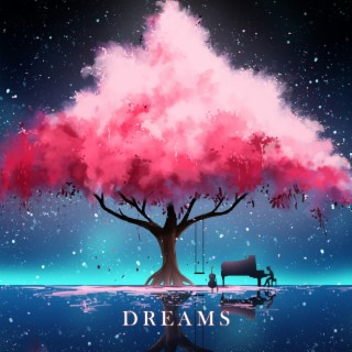 Dreams - Boomplay