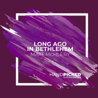Long Ago in Bethlehem - Boomplay
