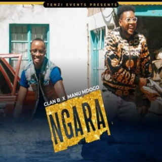 Ngara ft. Manu Mdogo - Boomplay