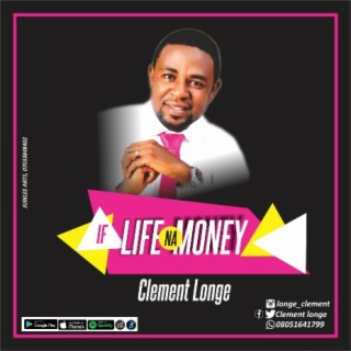 IF LIFE NA MONEY - Boomplay