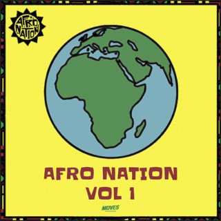 Afro Nation, Vol. 1 - Boomplay