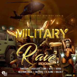 KraiGGi BaDArT presents: Military Rave Riddim - Boomplay