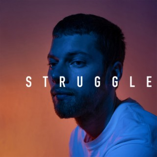 Struggle - Boomplay