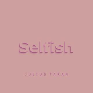 Selfish - Boomplay