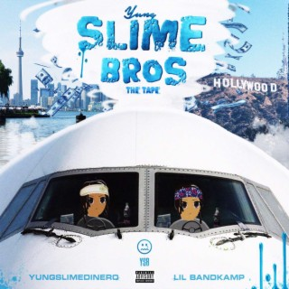 Yung Slime Bros the Tape - Boomplay