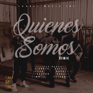 Quienes Somos Remix - Boomplay