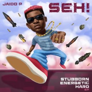 SEH! (Stubborn Energetic Hard) EP - Boomplay