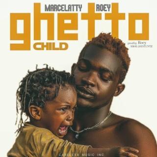 Ghetto Child - Boomplay