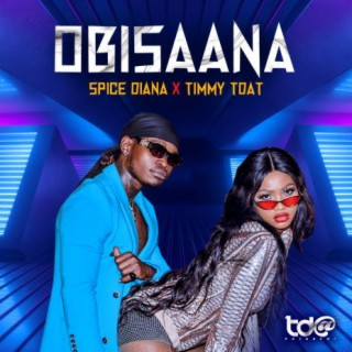 Obisaana (With Spice Diana) - Boomplay