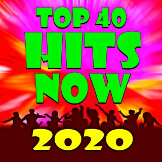 Top 40 Hits Now 2020 - Boomplay