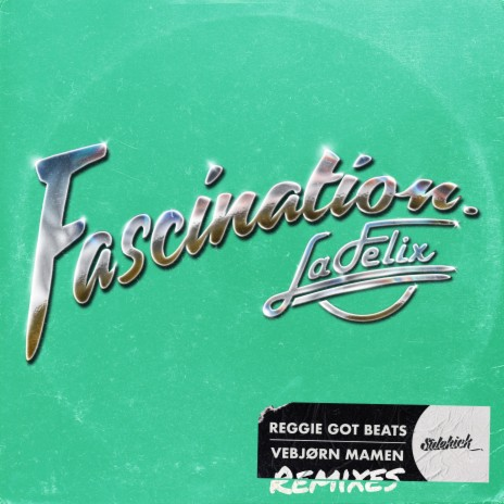 Fascination (La Felix Remix) ft. Vebjørn Mamen