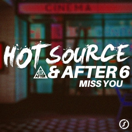 Miss You (Extended Mix) ft. After 6