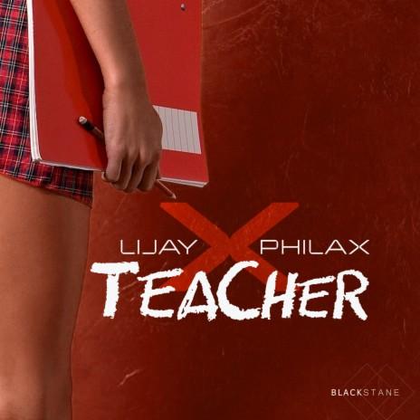 Teacher ft. Philax