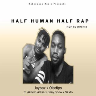 Half Human Half Rap - Boomplay