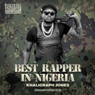 Best Rapper in Nigeria - Boomplay