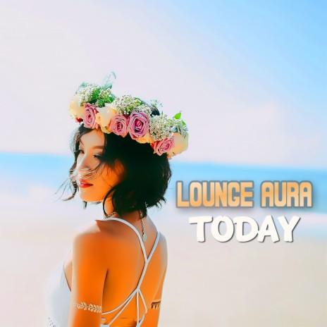 Today (Lounge Radio Edit)