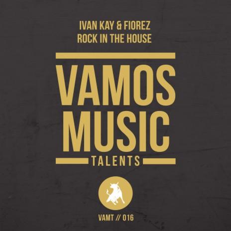 Rock in the House (Original Mix) ft. Florez