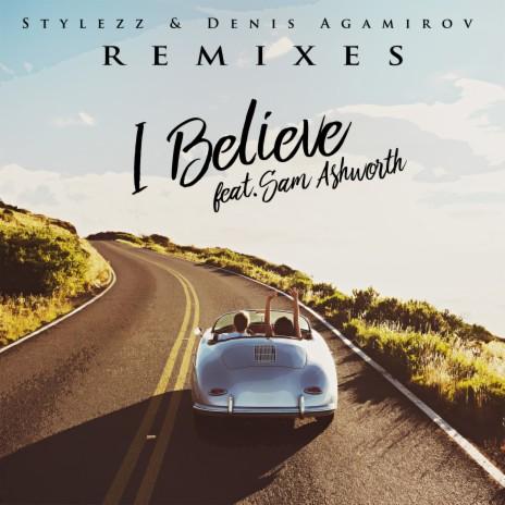 I Believe (No Hopes Remix) ft. Denis Agamirov & Sam Ashworth