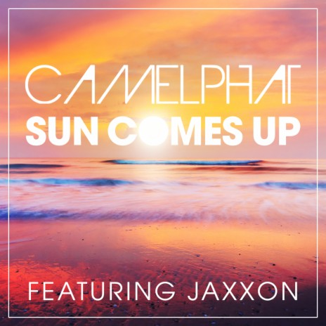 Sun Comes Up (Radio Edit) ft. Jaxxon