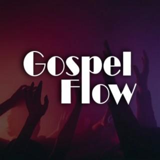 Gospel Flow - Boomplay